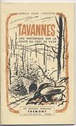 55 - TAVANNES   - VERDUN DANS L'HISTOIRE - Lieu Historique Sur La Route Du Fort De Vaux - - Frans
