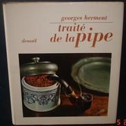 TRAITE DE LA PIPE.G.Herment.255 Pages - Books