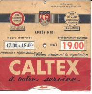 DISQUE DE CONTROLE STATIONNEMENT ...BORDEAUX..  CALTEX A VOTRE SERVICE...TBE .. - Publicités