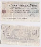 LA BANCA POPOLARE DI NOVARA - 100 LIRE - [ 4] Voorlopige Uitgaven