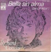 Richard Cocciante 45t. SP ESPAGNE *bella Sin Alma* - Vinyl Records
