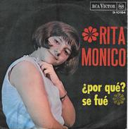Rita Monico 45t. SP ESPAGNE *por Que?* - Altri - Musica Italiana