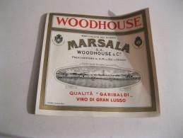"""WOODHOUSE Qualita """" Garibaldi Vino Di Gran Lusso """" Stabilimento  Fondato 1873 MARSALA ( Sicilia)    Vecchia  Etichetta - Labels"""