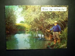 103 PESCADOR PESCA AU FIL DE L´EAU VIVE LA RETRAITE POSTCARD POSTAL AÑOS 60/70 CIRCULADA - TENGO MAS POSTALES - Pesca