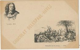 Bataille De Fontenoy 1745  Louis XV  Pub Chocolat Delespaul Havez - Belgique