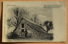 En Auvergne - Un Buron Dans La Montagne - Animée - Coll. Gely Ed. Viger - Aurillac - (n°7186) - Unclassified