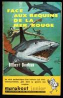 """"""" Face Aux Requins De La Mer Rouge """", Par Gilbert DOUKAN -  MJ  N° 103 E.O. - Récit. - Marabout Junior"""