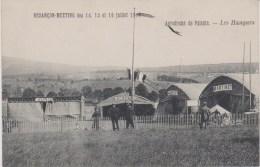 25 - BESANCON MEETING 1911 - AERODROME DE PATENTE - LES HANGARS - Besancon