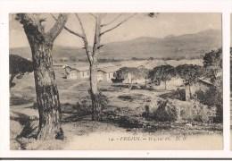 83: FREJUS-Militaria: 4èR.I.C. - 4è R.I.M.A.:Hôpital 86 (  Camp De La Lègue Et Des  Caïs ) -  Cpa Années 1900 - - Frejus