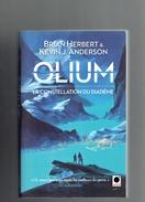 OLIUM LA CONSTELLATION DU DIADEME PAR HERBERT ET ANDERSON 2012 EDITEUR ORBIT - Livres, BD, Revues