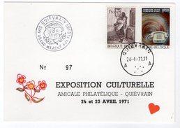 12914-LE-BELGIQUE-EXPOSITION CULTURELLE-AMICALE PHILATELIQUE-QUIEVRAIN-24 Et 25 AVRIL 1971------cachet Postal - Quiévrain