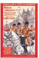 Chemins De Fer Dde L'Etat De BRIGHTON - Paris à Londres Par Rouen GareSt Lazare - Illustration British Army - Chemins De Fer