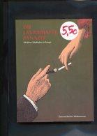 Die Lasterhafte Panazee 500 Jahre Tabakkultur In Europa - Bücher, Zeitschriften, Comics