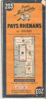 MICHELIN  203 Carte Routière Pays Rhénans Edition Provisoire   Guerre 39-45 - Strassenkarten