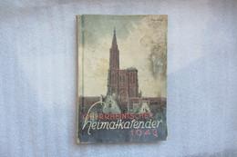 Almanach En  Alsace Sous Occupation Allemande 1943 - Autres