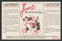 Buvard - JOUEZ Aux Jeux De Notre Temps - Autoroute - Buvards, Protège-cahiers Illustrés