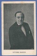 BIANCHI VITTORIO -anni 20 -F/P B/N Cartonata -ORIGINALE (210110) - Attori