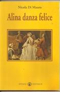 Alina Danza Felice  Nicola Di Mauro  Effatà - Libri, Riviste, Fumetti