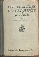Les Lectures Littèraires De L'ècole Di Philippon Et M Plantiè,  Librairie Larousse Paris - Libri, Riviste, Fumetti