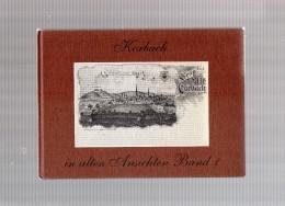 KORBACH  In Alten  Ansichten  Band  1  -   Von Wilhelm Hellwig  -  1976 - Non Classificati