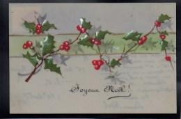 JOLIE CPA FANTAISIE CELLULOID CELLULOIDE DOREE OR JOYEUX NOEL Art Déco Peinte à La Main Partition Branche De Houx -#432 - Noël