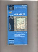 I G N - 1741 O - Compatible GPS - Gabaret (Landes) - Carte De Randonnée - 1 : 25000 . 1 Cm = 250 M - Topographical Maps