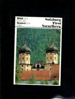 Salzburg, Tirol, Vorarlberg. Kunstdenkmäler In Österreich. Ein Bildhandbuch. - Livres Anciens