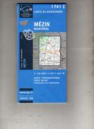 I G N - 1741 E - Compatible GPS - Mézin (Lot Et Garonne) Montréal (Gers) - Carte De Randonnée - 1 : 25000 . 1 Cm = 250 M - Topographical Maps
