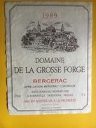 2661 - Domaine De La Grosse Forge 1989 Bergerac - Bergerac