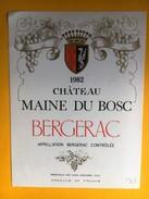 2668 - Château Mane Du Bosc 1982 Bergerac - Bergerac