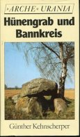 Hünengrab Und Bannkreis : Von Der Eiszeit An - Spuren Früher Besiedlung Im Ostseegebiet. - Alte Bücher