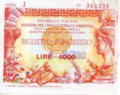 Repubblica Italiana - Ministerio Per I Beni Culturali E Ambientali - Billetto D'ingresso - Lire 4000 Surchargé 8000 - Tickets D'entrée