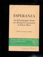 Esperanza. An Ethnographic Study Of A Peasant Community In Puerto Rico - Bücher, Zeitschriften, Comics