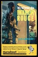 """"""" Le Retour Du Mouron Rouge """", Par J.C. LAVOCAT -  MJ  N° 124 E.O.- Récit - Guerre - Espionnage . - Marabout Junior"""