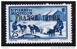 Surcharge «FRANCE LIBRE / F. N. F. L. »  Sur 25 Cent Attelage De Chiens  Y&T 253 ** MNH - St.Pierre Et Miquelon