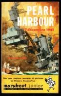 """ PEARL HARBOUR "", Par Walter LORD -  MJ  N° 141 E.O. - Guerre Aéro-navale. - Marabout Junior"