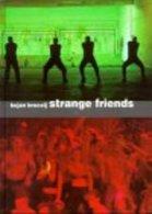 Strange Friends. - Bücher, Zeitschriften, Comics
