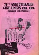 87 - LIMOGES - PROGRAMME GALA 75E ANNIVERSAIRE CINE UNION 1911-1986- - Programmi
