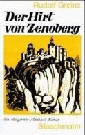 Der Hirt Von Zenoberg. Ein Margarethe-Maultasch-Roman. - Alte Bücher