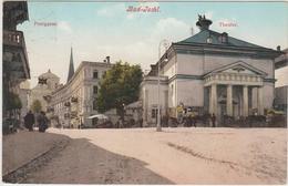 BAD ISCHL - POSTGASSE - THEATER - Bad Ischl