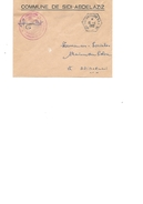 ALGERIE - Enveloppe  Sidi Abdelaziz- Rare  Le Bureau à Fonctionné Très Peu - Unclassified