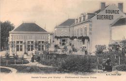 """¤¤  -   SAINT-YORRE Près De VICHY   -  Etablissement """" Guerrier Frères """"  -  Source   -  ¤¤ - Vichy"""