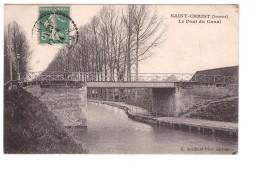 80 Saint Christ Le Pont Du Canal Edit Souillard Cachet 1914 - France