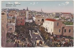 BETHLEHEM / BETHLEEM - XMAS DAY - NOEL - Palestine