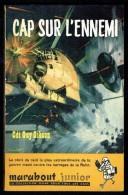 """"""" Cap Sur L'ennemi """", Par Le Cdt Guy GIBSON -  MJ  N° 152 E.O. - Guerre Aérienne - Marabout Junior"""
