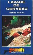 PIERRE SALVA / LAVAGE DE CERVEAU / COLLECTION PUNCH ROMAN POLICIER 1971 E16 - Punch