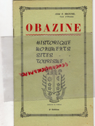 19 - OBAZINE- DEPLIANT TOURISTIQUE ABBE F. BROUSSE-1953- EGLISE-TOMBEAU-CHASSE- MONASTERE-COYROUX-PUY PAULIAT-PALAZINGES - Dépliants Touristiques