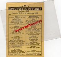 75- PROGRAMME SPECTACLES DE PARIS- CINEMA THEATRE SEMAINE DU 9 AU 15 NOVEMBRE 1955- PUB BIERE ROYAL DUMESNIL- - Programmi