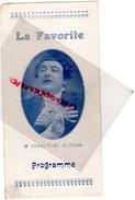 75- PARIS - PROGRAMME OPERA - LA FAVORITE DONIZETTI-M.SYLVES-MLLE GRIVOTNYL-MLLE DAIROU-ORSATTONI-PERPIGNANI-ROZANNET - Programs