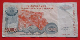 X1- 5 000 000 Dinara 1993. Republic Of Serbian Krajina, Knin-Five Million Dinars -Circulated - Croatia